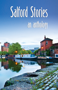 Salford Stories an Anthology