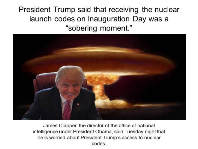 President Trump said that receiving the nuclear launch
